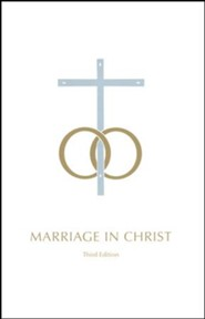 Marriage in Christ, Third Edition