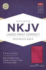 NKJV Large Print Compact Reference Bible, Pink LeatherTouch, Thumb-Indexed