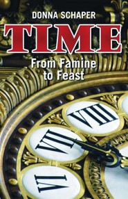 Time: From Famine to Feast