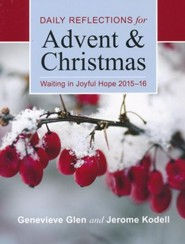 Waiting in Joyful Hope 2015-16 Large Print Edition: Daily Reflections for Advent and Christmas / Large type / large print
