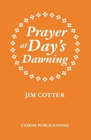 Prayer at Day's Dawning, Edition 0002 Revised