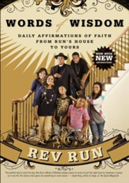 Words of Wisdom: Daily Affirmations of Faith From Run's House to Yours  -     By: Rev Run