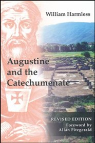 Augustine and the Catechumenate Revised