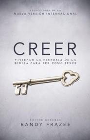 Creer: Viviendo La historia de la Biblia para se como Jesus - eBook