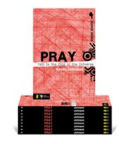 Pray 10pk  -     By: Kevin Johnson