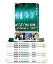 Wisdom On...Growing in Christ 10pk  -     By: Mark Matlock