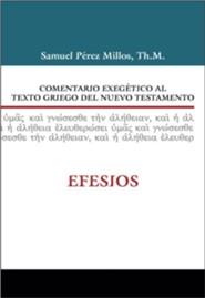 Comentario exegitico al texto griego del Nuevo  Testamento: Efesios (Spanish Edition) - Slightly Imperfect