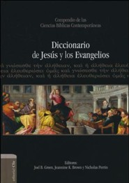 Diccionario de Jesus y los Evangelios, Dictionary of Jesus and the Gospels  -     By: Joel B. Green, Jeannie K. Brown, Nicholas Perrin