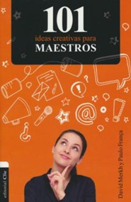 101 Ideas creativas para maestros - Spanish