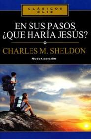 En Sus Pasos, Que Haria Jesus?, What Would Jesus Do in your Steps