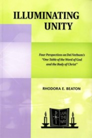 Illuminating Unity: Four Perspectives on Dei Verbum's One Table of the Word of God and the Body of Christ