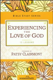 Experiencing the Love of God