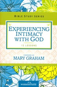 Experiencing Intimacy with God