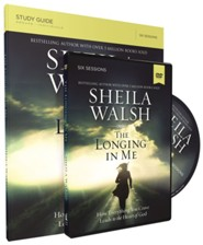 The Longing in Me Study Guide with DVD  -     By: Sheila Walsh