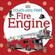Touch and Feel: Fire Engine  -