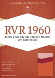 RVR 1960 Biblia Letra Grande Tamaoo Manual con Referencias, mango y fresa y durazno claro simil piel, RVR 1960 Hand-Size Giant-Print Reference Bible--soft leather-look, mango/strawberry/light peach