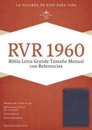 RVR 1960 Biblia Letra Grande Tamaoo Manual con Referencias, azul zafiro, simulacion piel, RVR 1960 Hand-Size Giant-Print Reference Bible--soft leather-look, sapphire blue