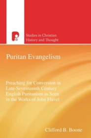 Puritan Evangelism: Preaching for Conversion in Late-Seventeeth Century English - eBook