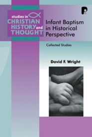 Infant Baptism in Historical Perspective - eBook