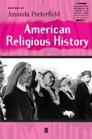 American Religious History  -     Edited By: Amanda Porterfield     By: Amanda Porterfield(Ed.)
