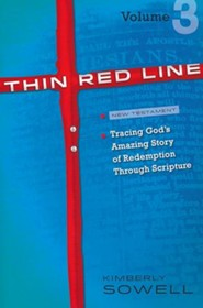 Thin Red Line: Tracing God's Amazing Story of Redemption Through Scripture Volume 3 (Jeremiah - Gospels)