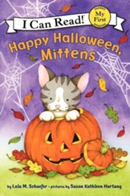 Happy Halloween, Mittens  -     By: Lola M. Schaefer