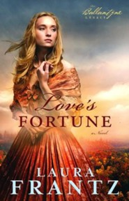 Love's Fortune, Ballantyne Legacy Series #3