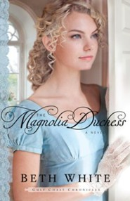 NEW! #3: The Magnolia Duchess