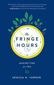 The Fringe Hours: Secrets to Making Time for You