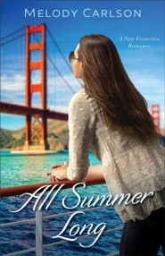 All Summer Long #2   -     By: Melody Carlson
