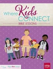 Where Kids Connect Bible Sessons Volume 3