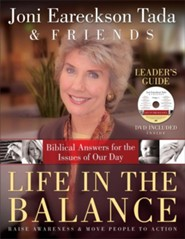 Life in the Balance Leader's Guide with DVD: Biblical Answers for the Issues of Our Day