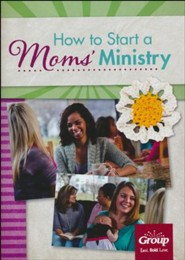 How to Start a Mom's Ministry