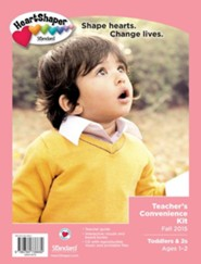 Heartshaper: Toddlers & 2s Teacher's Convenience Kit,  Fall 2015