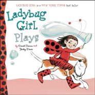 Ladybug Girl Plays  -     By: Jacky Davis     Illustrated By: David Soman