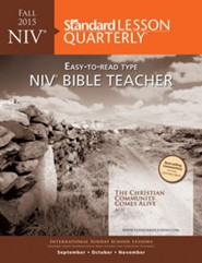Standard Lesson Quarterly: NIV Bible Teacher, Fall 2015