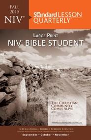 Standard Lesson Quarterly NIV Bible Student Large Print Fall 2015