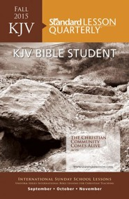 Standard Lesson Quarterly: KJV Adult Bible Class, Fall  2015