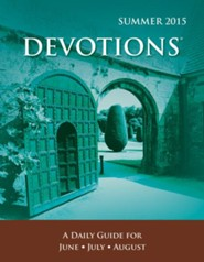 Devotions Large Print Edition, Summer 2015