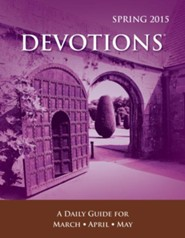 Devotions ® Pocket Edition, Spring 2015