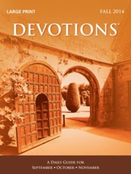 Devotions Large Print Edition, Fall 2014