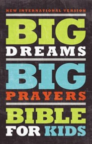 NIV Big Dreams, Big Prayers Bible for Kids, hardcover