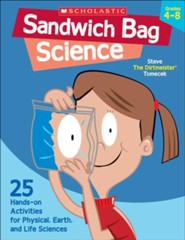 Sandwich Bag Science  -     By: Steve Tomecek