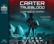 Crater Trueblood and the Lunar Rescue Company - unabridged audiobook on CD Unabridged
