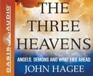 The Three Heavens: You Can't Imagine What Lies Ahead - unabridged audiobook on CD