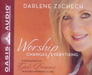 Worship Changes Everything - unabridged audio book on CD