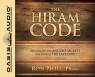 The Hiram Code: Discovering the Ancient Secrets for Favor in the Last Days - unabridged audio book on CD