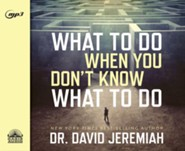 What to Do When You Don't Know What to Do - unabridged audio book on MP3-CD