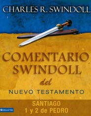 Comentario Swindoll Nuevo Testamento: Santiago, Pedro 1 y 2, Swindoll's Insights on James, 1 & 2 Peter  -     By: Charles R. Swindoll