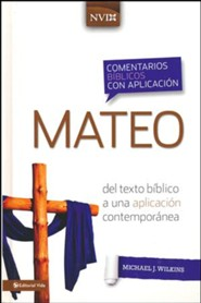 Comentario biblico con aplicacion NVI Mateo, NIV Application Commentary, Matthew